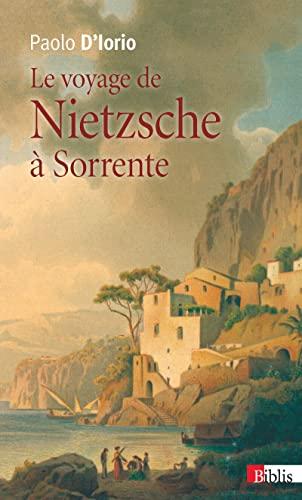 Le voyage de Nietzsche à Sorrente :