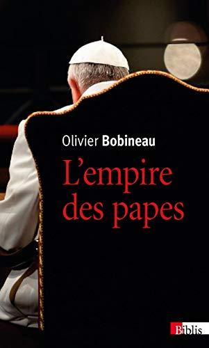 9782271088185: L'empire des papes : Une sociologie du pouvoir dans l'Eglise