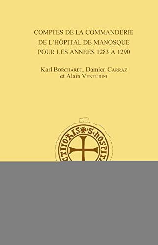 9782271088321: Comptes de la commanderie de l'Hôpital de Manosque pour les années 1283 à 1290