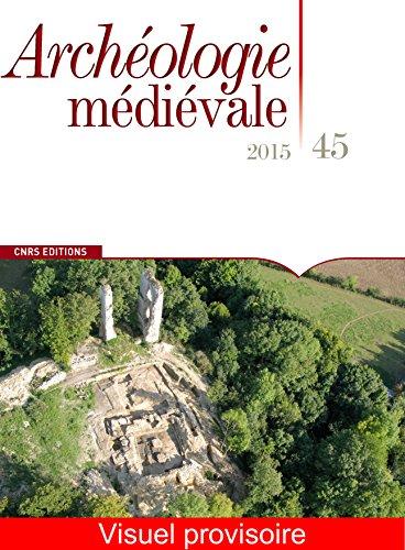Archéologie médiévale, no 45: Collectif