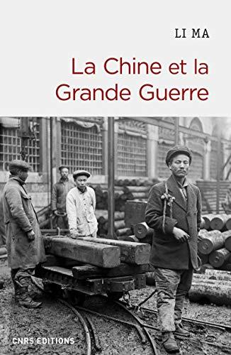 9782271088864: La Chine et la Grande Guerre