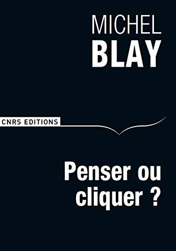 PENSER OU CLIQUER: BLAY MICHEL