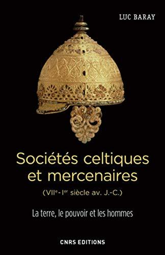 9782271089199: Les mercenaires celtes (Ve-Ier siècle avant J-C)