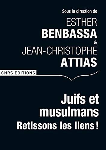 Juifs et musulmans: Benbassa, Esther