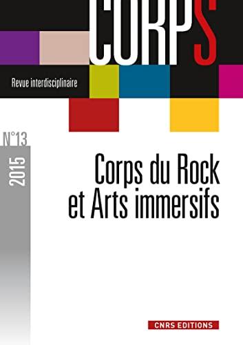 9782271089656: Corps N 13 - Corps du Rock et Arts Immersifs