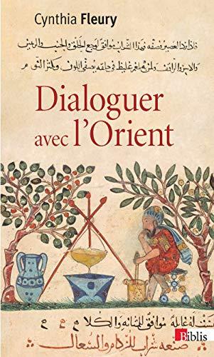 DIALOGUER AVEC L ORIENT: CYNTHIA FLEURY
