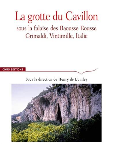 GROTTE DE CAVILLON SOUS LA FALAISE DES: DE LUMLEY HENRI