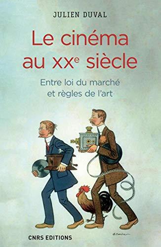 Cinéma du XXe siècle (Le): Duval, Julien