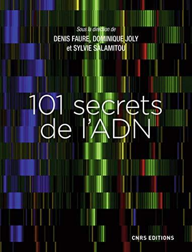 9782271123237: 101 secrets de l'ADN