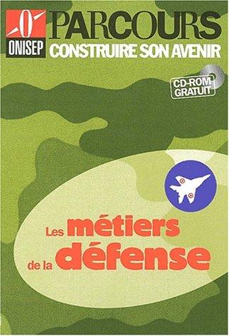 9782273001281: Les métiers de la défense (CD-ROM inclus)