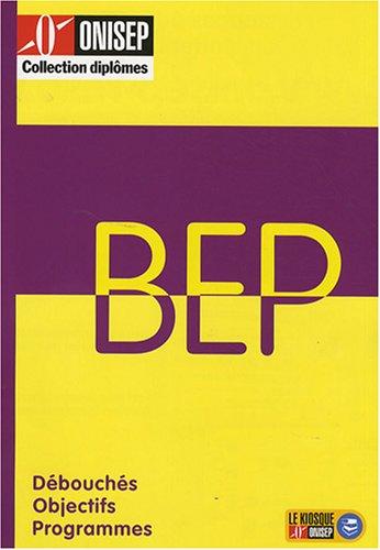 9782273005524: Les BEP : Débouchés, programmes, poursuite d'études (Diplômes)