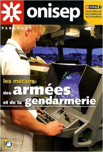 9782273006354: les métiers des armées et de la gendarmerie