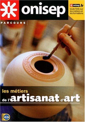9782273008068: Les métiers de l'artisanat d'art