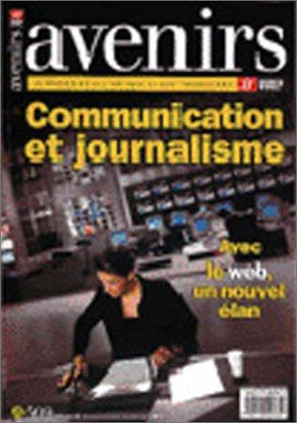 Communication et journalisme : Avec le web, un nouvel élan: Collectif