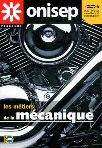 9782273010061: Le métiers de la mécanique