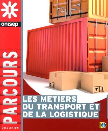 9782273011471: Les métiers du transport et de la logistique