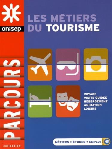 9782273012355: Les Métiers du Tourisme