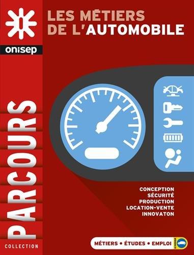 9782273013840: Les métiers de l'automobile
