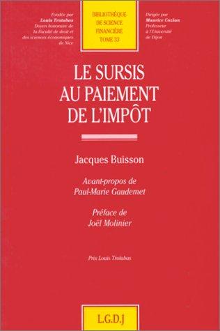 Le sursis au paiement de l'impot (Bibliotheque de science financiere) (French Edition): ...
