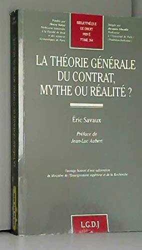 9782275001791: La théorie générale du contrat, mythe ou réalité ?