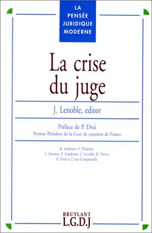 La Crise du juge: Lenoble