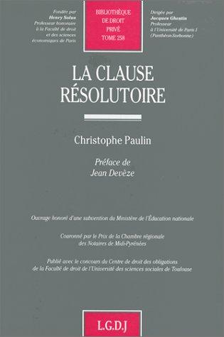 9782275001951: La clause résolutoire (Bibliothèque de droit privé) (French Edition)