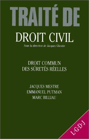 Droit commun des suretes reelles: Theorie generale (Traite de droit civil) (French Edition): Mestre...