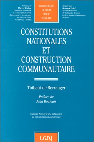 9782275002958: Constitutions nationales et construction communautaire, tome 178