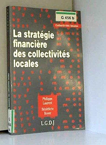 La stratà gie financià re des collectivitÃ: Philippe Laurent