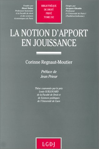 La notion d'apport en jouissance (Bibliotheque de droit prive) (French Edition): ...