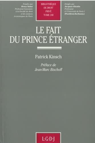 9782275004266: Le fait du prince étranger (Bibliothèque de droit privé) (French Edition)