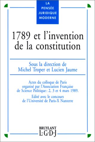 9782275004426: 1789 ET L'INVENTION DE LA CONSTITUTION
