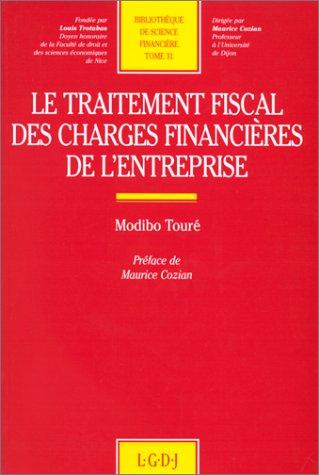 9782275004464: Le traitement fiscal des charges financières