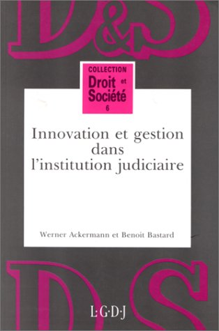 Innovation gestion inst.jud. (French Edition): Werner Ackermann