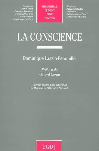 9782275004747: La conscience (Bibliothèque de droit privé) (French Edition)