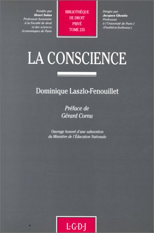 La conscience (Bibliotheque de droit prive) (French Edition): Laszlo-Fenouillet, Dominique