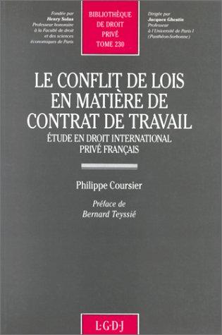 Le conflit de lois en matiere de contrat de travail: Etude en droit international prive francais (...
