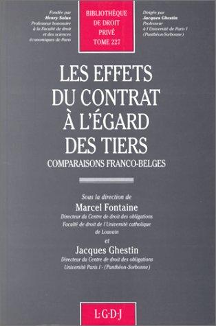 9782275005539: Les Effets du contrat à l'égard des tiers: Comparaisons franco-belges (Bibliothèque de droit privé) (French Edition)