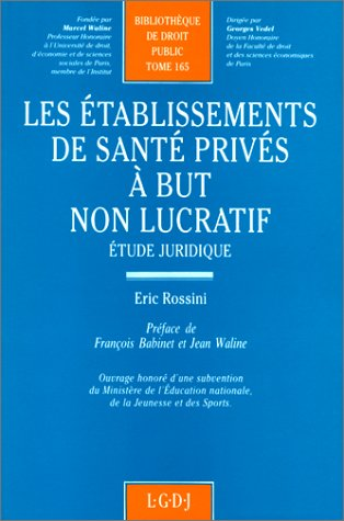 Ets sante prives but non lucr. (French Edition): Eric Rossini
