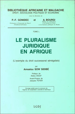 Le pluralisme juridique en Afrique (Bibliotheque africaine et malgache) (French Edition): Sow ...