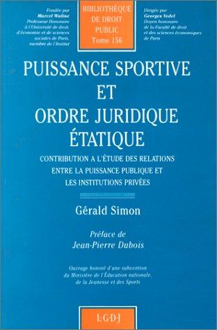 9782275007250: Puissance sportive et ordre juridique étatique