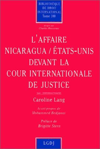 AFFAIRE NICARAGUA ETATS UNIS DEVANT LA C: LANG CAROLINE