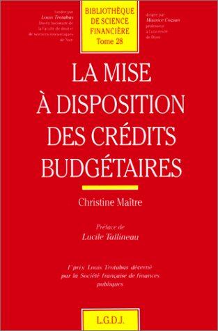 Disposition credits budgetaire (French Edition): Christine Maitre