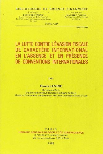 La Lutte contre l'évasion fiscale de caractère international en l'absence ...