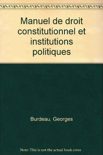 9782275009711: Manuel de droit constitutionnel et institutions politiques