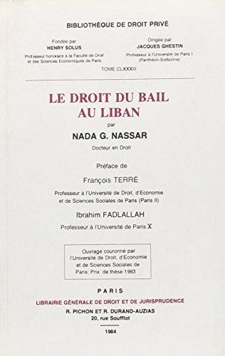 Le droit du bail au Liban (Bibliotheque de droit prive) (French Edition): Nassar, Nada G