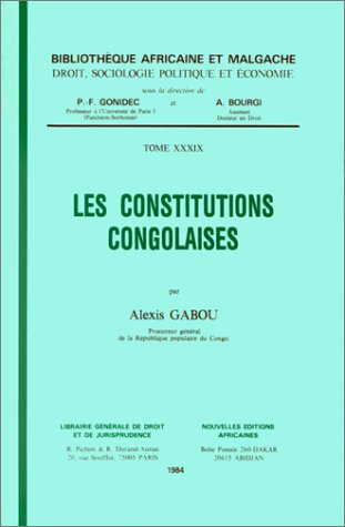 LES CONSTITUTIONS CONGOLAISES Collectif: Collectif