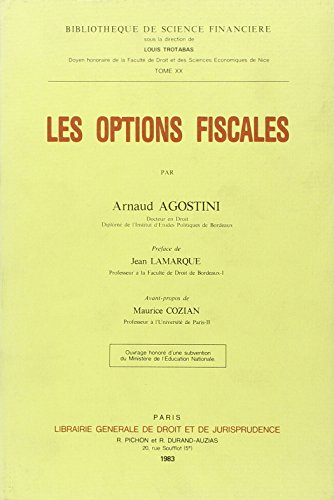 Les options fiscales (Bibliotheque de science financiere) (French Edition): Agostini, Arnaud