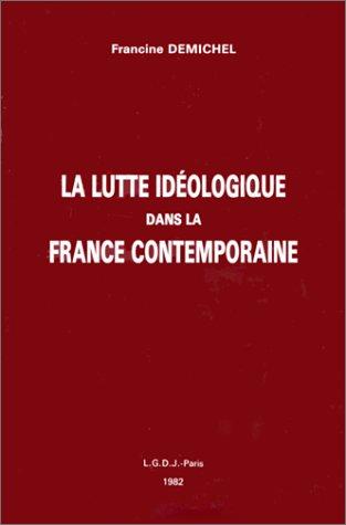 9782275010724: La lutte id�ologique dans la France contemporaine