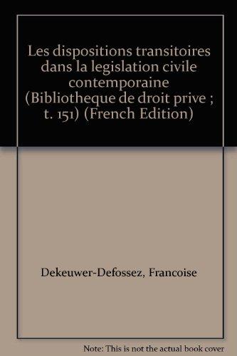 9782275012438: Les dispositions transitoires dans la législation civile contemporaine
